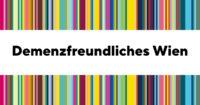 Demenzfreundliches Wien